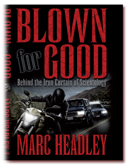 Blown for Good, by Mark Headley